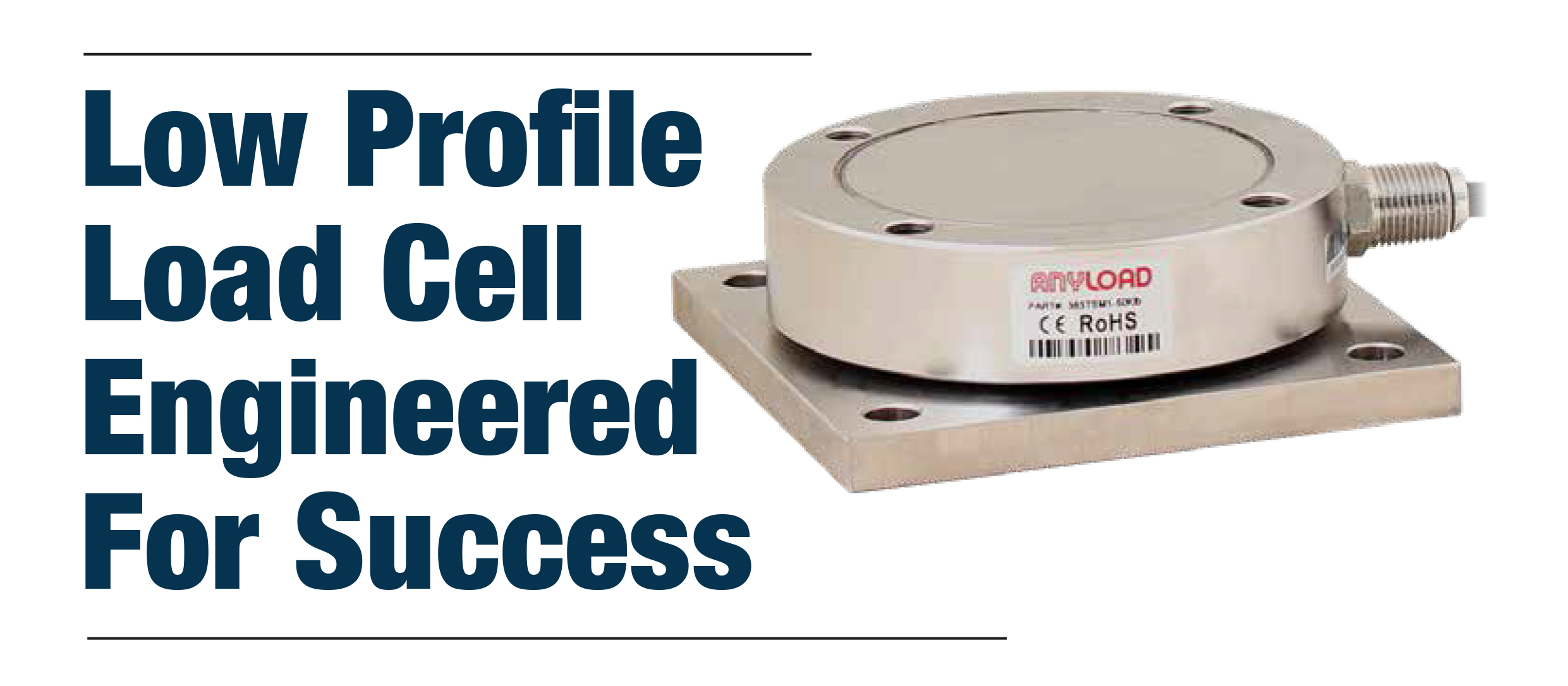 Low Profile Load Cell Engineered For Success